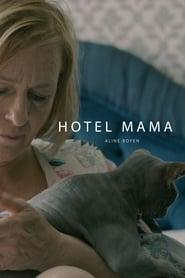 Hotel Mama (2017)