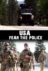 USA: Fear the Police 2019