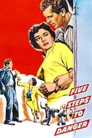 5 Steps to Danger (1956)