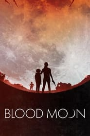Blood Moon Película Completa HD 1080p [MEGA] [LATINO] 2021
