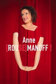 Anne [Rouge]manoff ! 2013