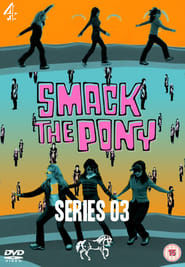 Smack the Pony streaming vf poster