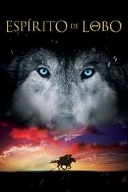 Espírito de Lobo – Dublado