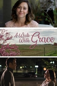 A Walk with Grace (2019) torrent