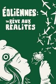 Éoliennes: du rêve aux réalités (2021)