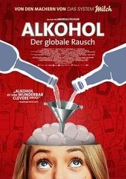 Alkohol – Der globale Rausch (2019)