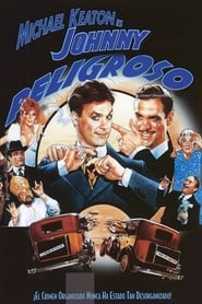Johnny peligroso (1984) Johnny Dangerously