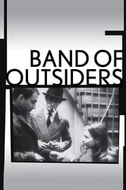 Band of Outsiders Pelicula Online