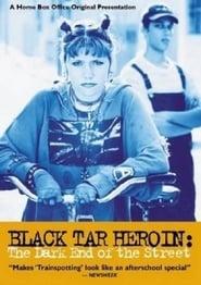 Black Tar Heroin: The Dark End of the Street (2000)