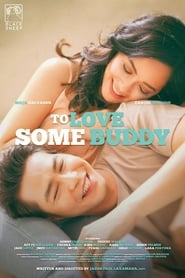 To Love Some Buddy (2018)
