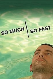 Poster for So Much So Fast