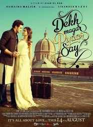 Dekh Magar Pyaar Say (2015) Urdu