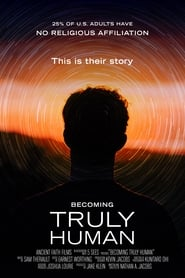 Becoming Truly Human (17