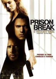 Prison Break: O Resgate Final 2009