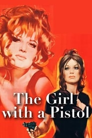 The Girl with a Pistol (1968)