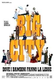 Big city – Dove i bambini fanno la legge