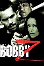 Bobby Z (2007)