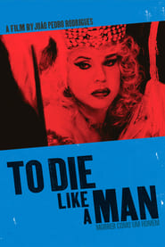 To Die Like a Man (2009)