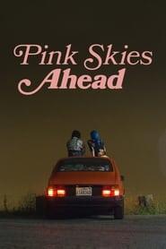 Poster Pink Skies Ahead 2020