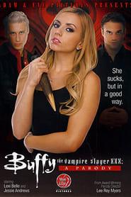 Buffy the Vampire Slayer XXX: A Parody poster