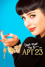 Apartamento 23 (2012) Don't Trust the B—- in Apartment 23