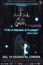 The Dark Side of the Sun 2011