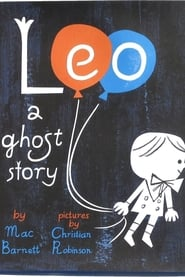 Leo: A Ghost Story 2017