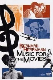 Music for the Movies: Bernard Herrmann (1992)