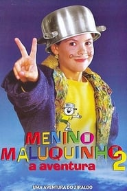 Menino Maluquinho 2 - A Aventura