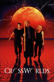 Crossworlds (1996) Watch Online in HD