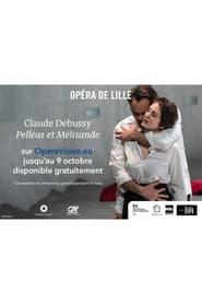 Pelléas et Mélisande – Opéra de Lille (2021)