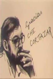 Gucke Gracias, Che Cortázar