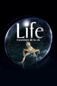 Life, l'aventure de la vie en streaming