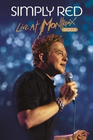 Simply Red : Live at Montreux 2003 2012