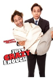 Crazy Enough (2013)