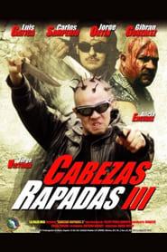 Cabezas Rapadas III 2002
