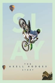 Image for movie SLAY: The Axell Hodges Story (2017)