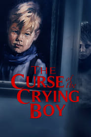 The Curse of the Crying Boy (2019)