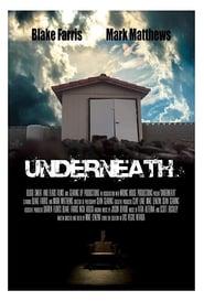 Underneath