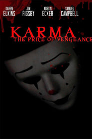 Karma: The Price of Vengeance [2019]