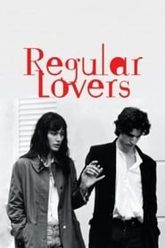 Regular Lovers (2005)