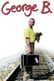 مشاهدة فيلم George B. 1997 مترجم أون لاين بجودة عالية
