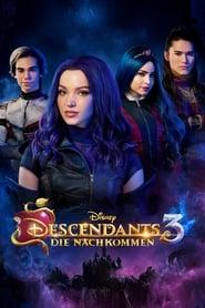 Descendants 3 – Die Nachkommen [2019]