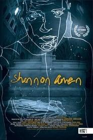 مشاهدة فيلم Shannon Amen مترجم