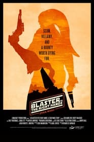 A Blaster In The Right Hands: A Star Wars Story (2021)