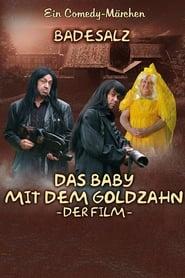 Das Baby mit dem Goldzahn