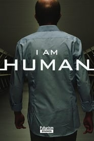 I Am Human (2019)