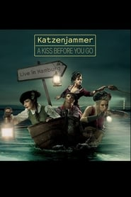 Katzenjammer: A Kiss Before You Go - Live in Hamburg (2012)