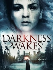 Poster Darkness Wakes 2017