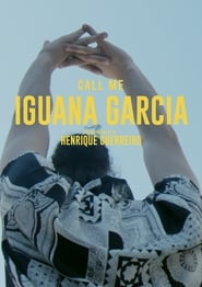 Call Me Iguana Garcia